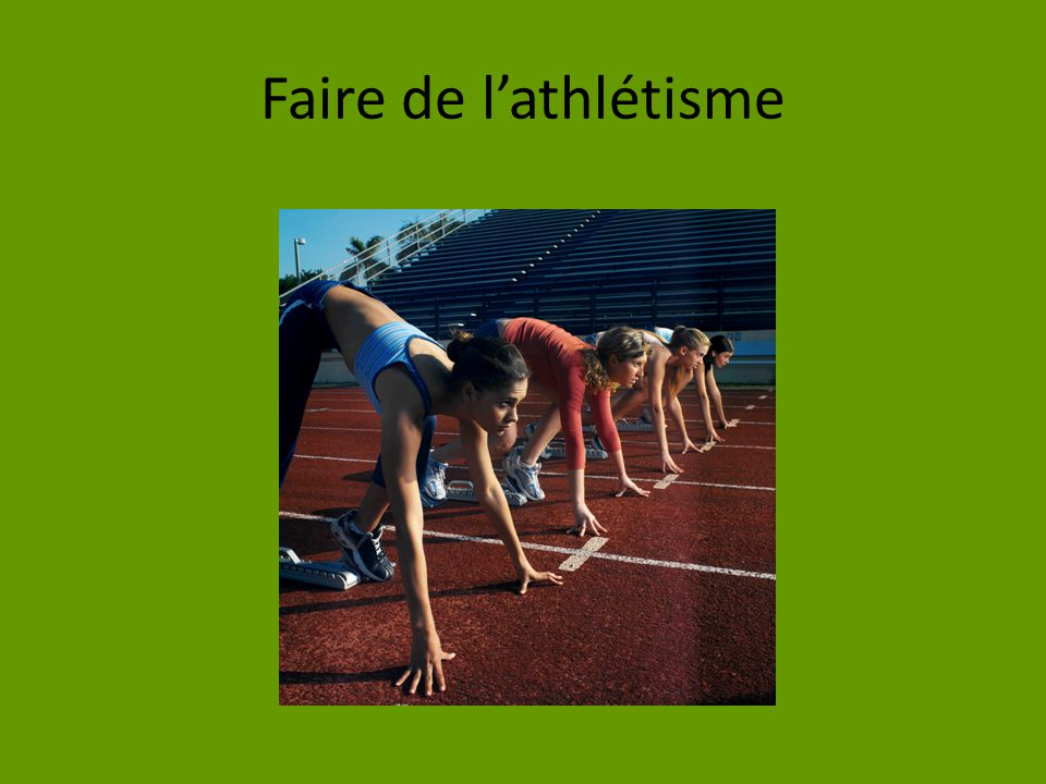 Faire de l'athlétisme