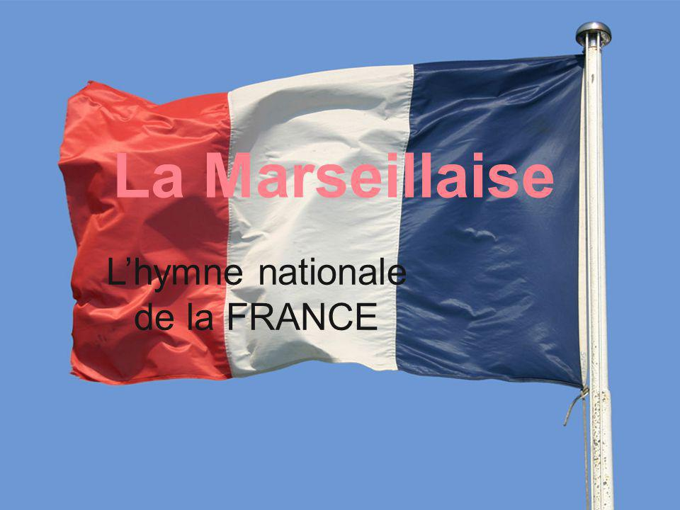 L'hymne nationale de la FRANCE