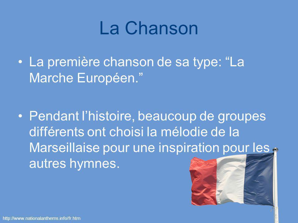 La Chanson La première chanson de sa type: La Marche Européen.