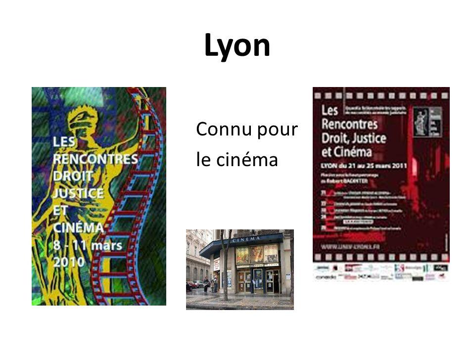 Lyon Connu pour le cinéma