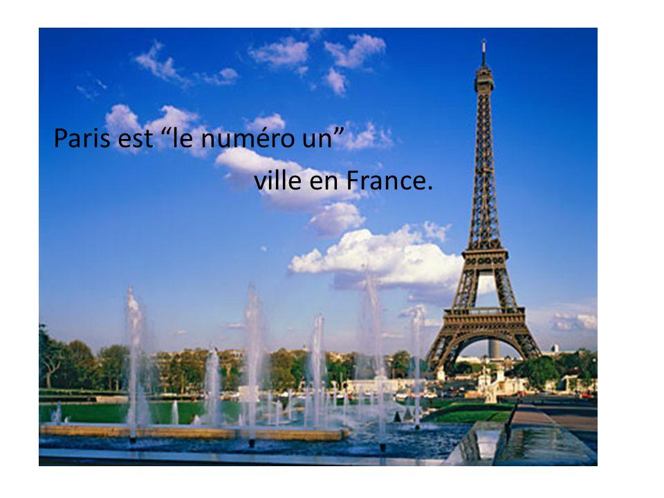Paris est le numéro un ville en France.