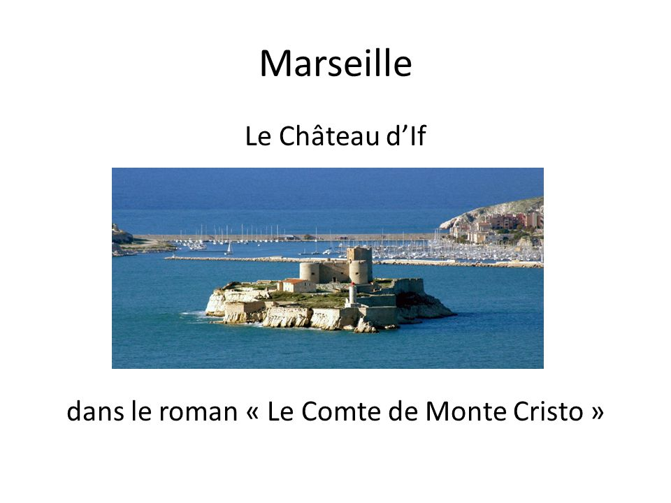 Le Château d'If dans le roman « Le Comte de Monte Cristo »