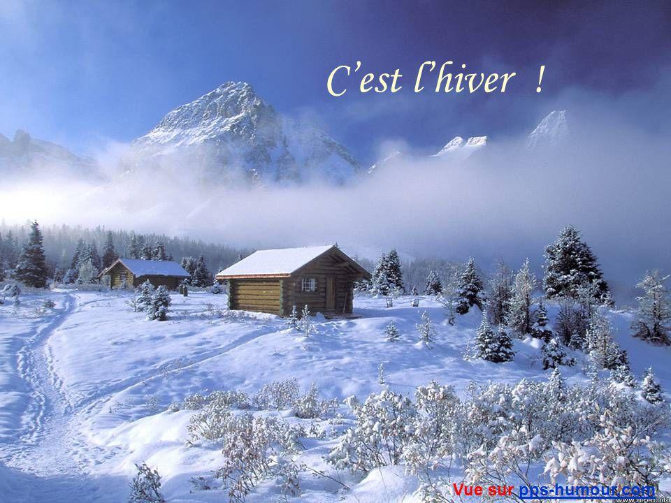 C'est l'hiver ! Vue sur pps-humour.com