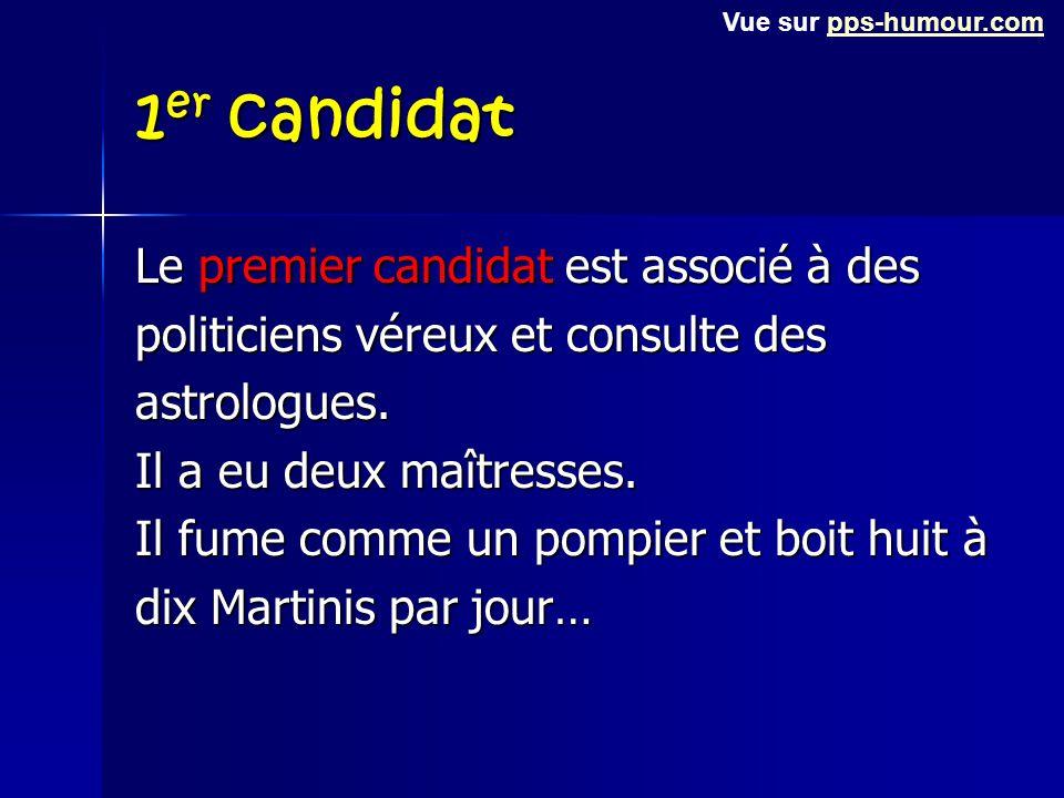 1er candidat Le premier candidat est associé à des
