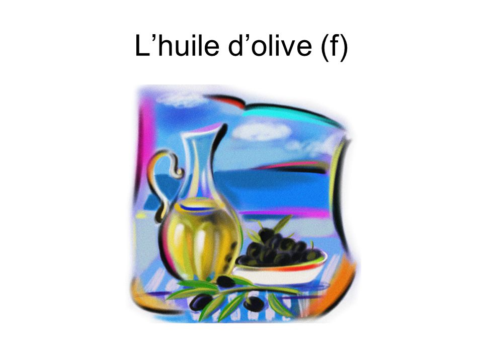 L'huile d'olive (f)