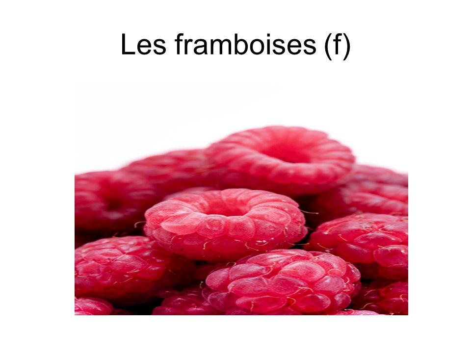 Les framboises (f)