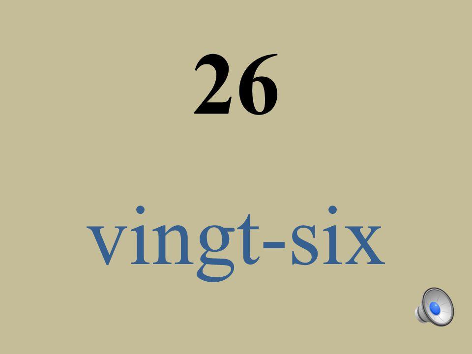 26 vingt-six