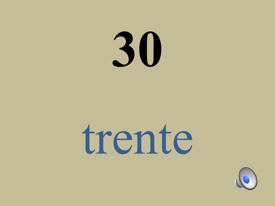30 trente