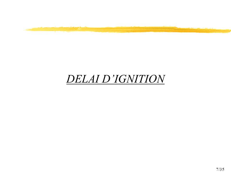 DELAI D'IGNITION