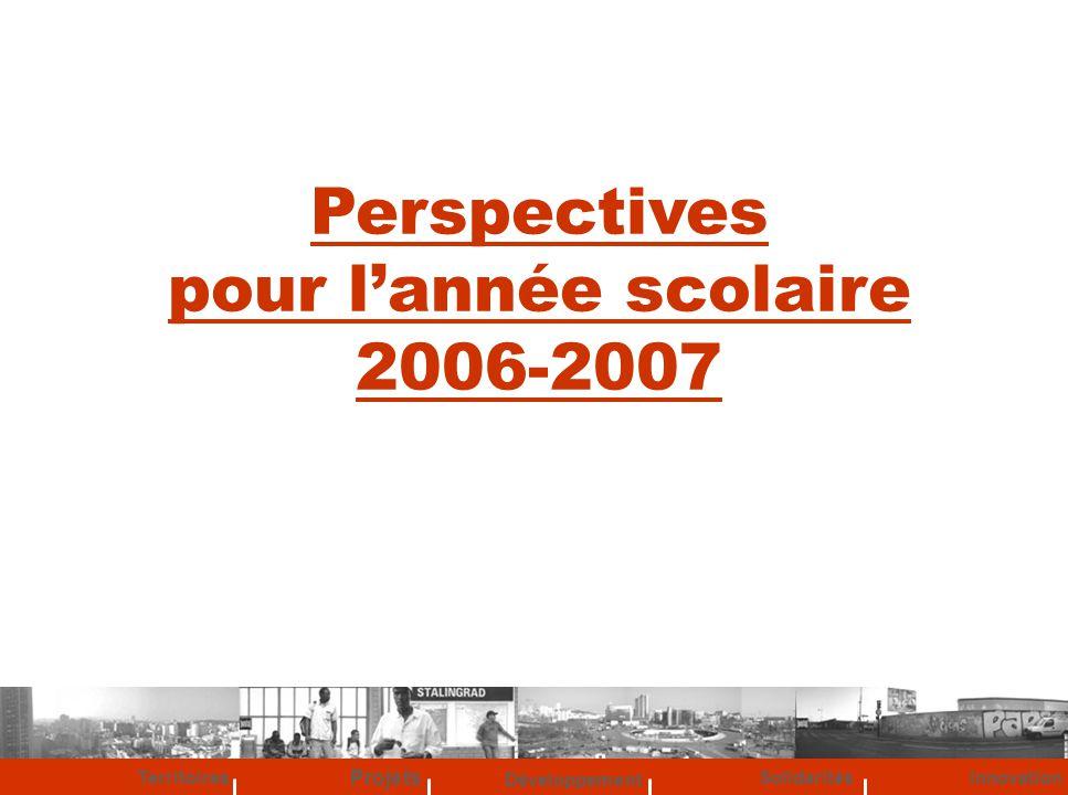 Perspectives pour l'année scolaire 2006-2007
