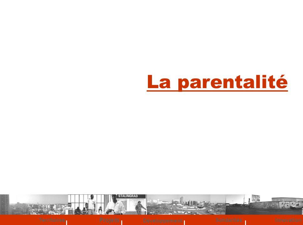 La parentalité Projets Territoires Développement Solidarités