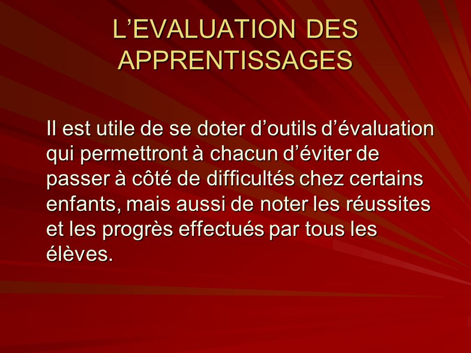 L'EVALUATION DES APPRENTISSAGES