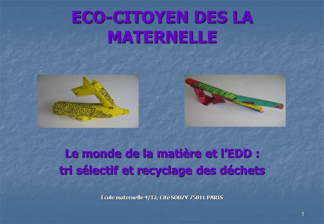 ECO-CITOYEN DES LA MATERNELLE