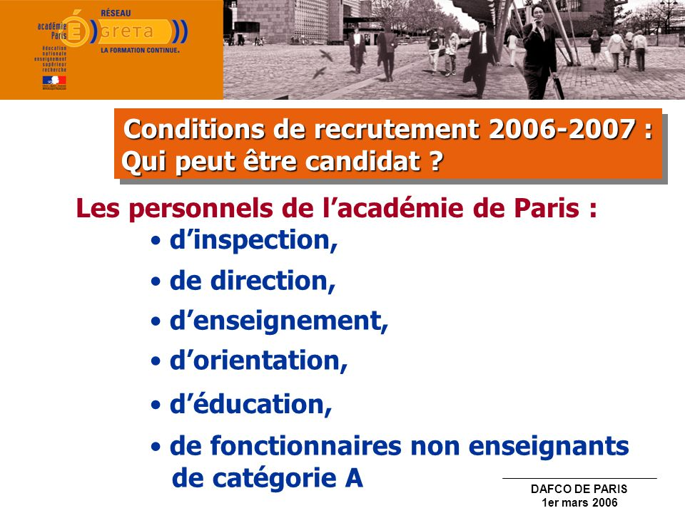 Conditions de recrutement 2006-2007 :