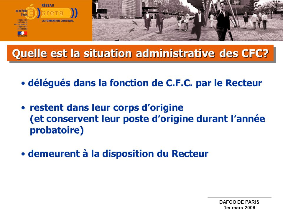 Quelle est la situation administrative des CFC