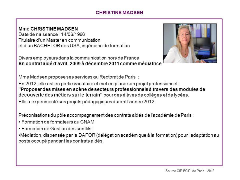 Mme Madsen propose ses services au Rectorat de Paris :