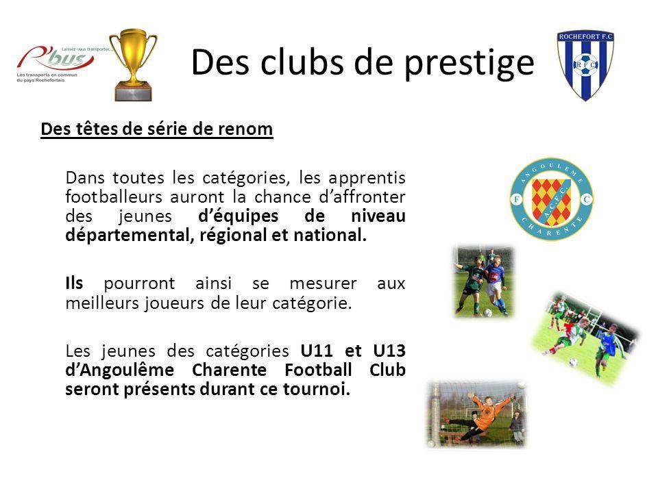 Des clubs de prestige