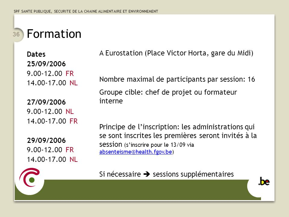 Formation A Eurostation (Place Victor Horta, gare du Midi) Dates