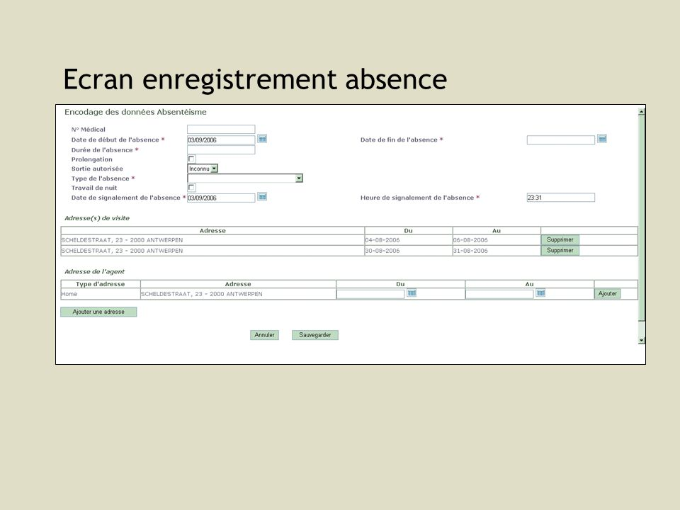 Ecran enregistrement absence