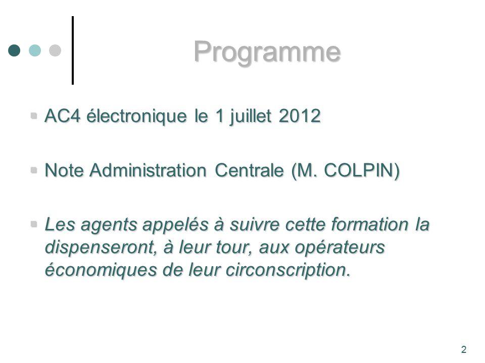 Programme AC4 électronique le 1 juillet 2012