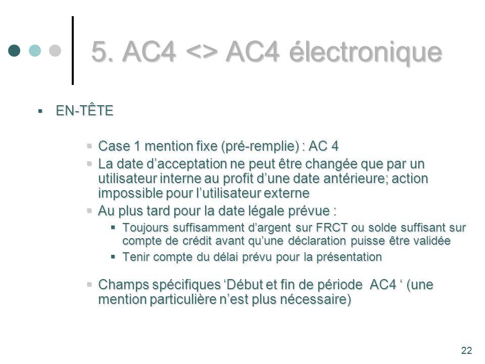 5. AC4 <> AC4 électronique