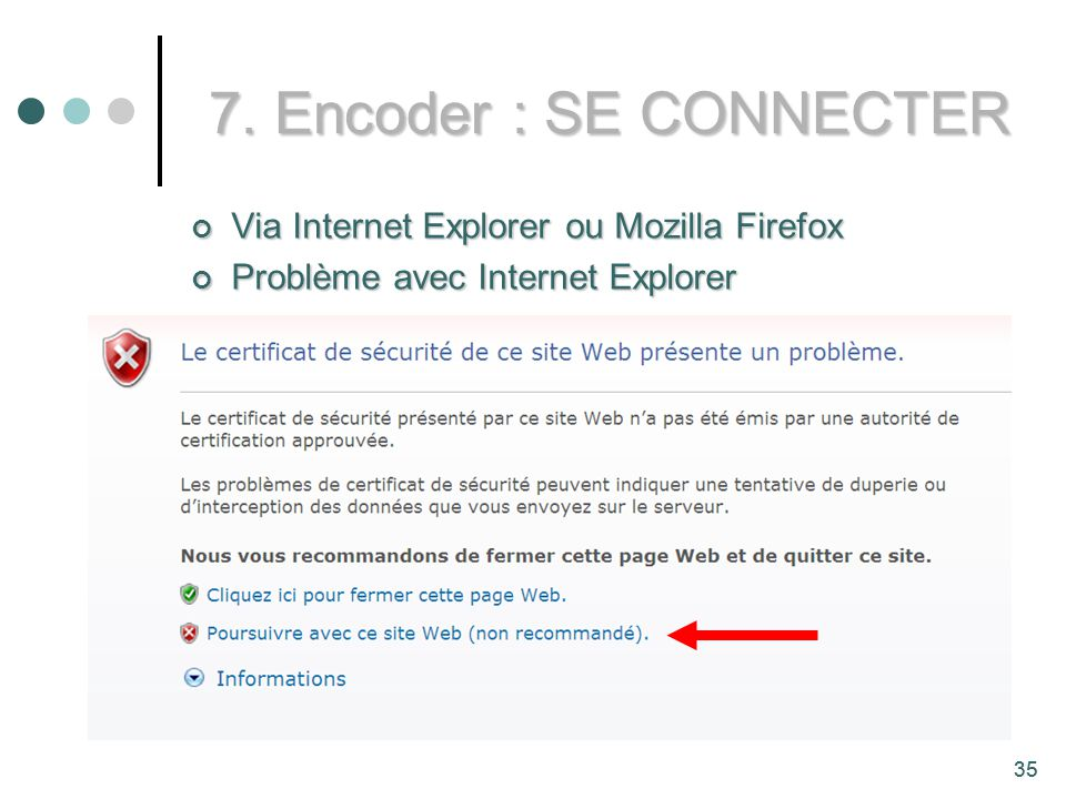 7. Encoder : SE CONNECTER Via Internet Explorer ou Mozilla Firefox