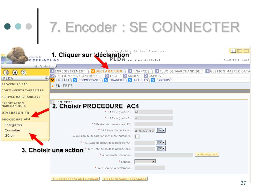 7. Encoder : SE CONNECTER 1. Cliquer sur 'déclaration'