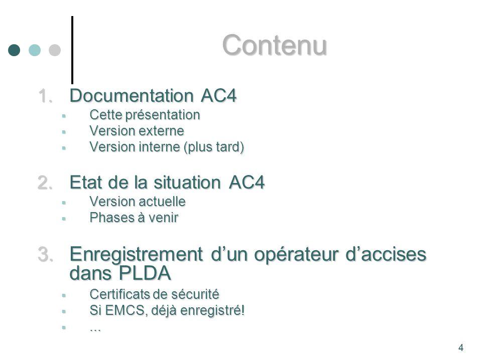 Contenu Enregistrement d'un opérateur d'accises dans PLDA