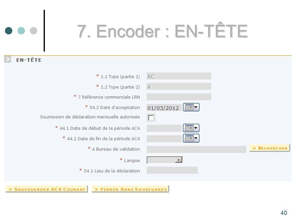 7. Encoder : EN-TÊTE 40
