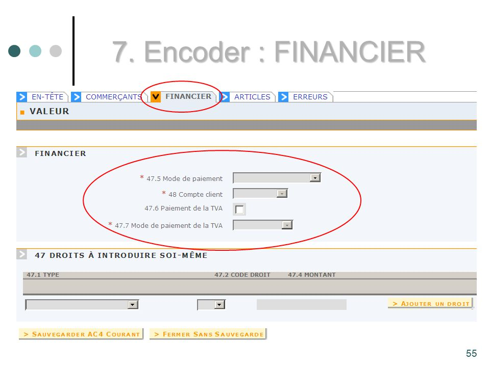 7. Encoder : FINANCIER 55