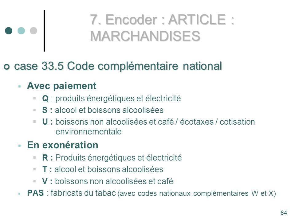 7. Encoder : ARTICLE : MARCHANDISES