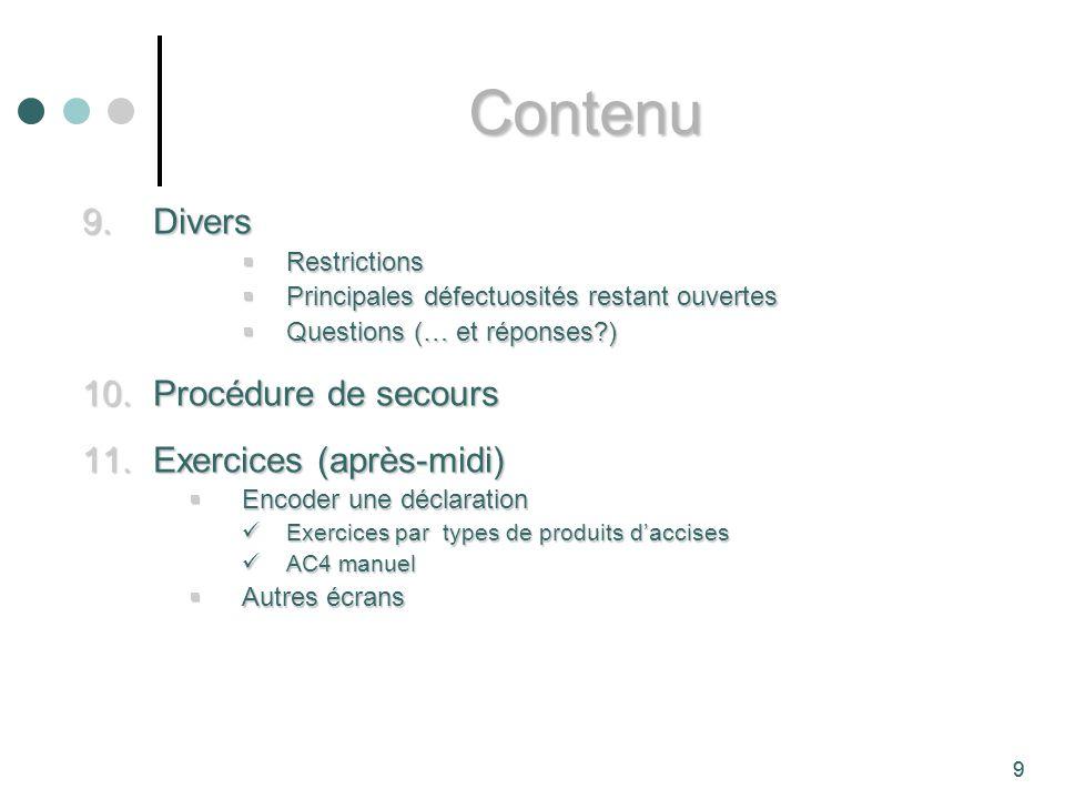 Contenu Divers Procédure de secours Exercices (après-midi)