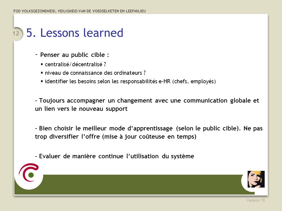 5. Lessons learned - Penser au public cible :
