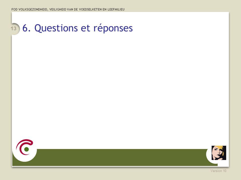 6. Questions et réponses Version 10