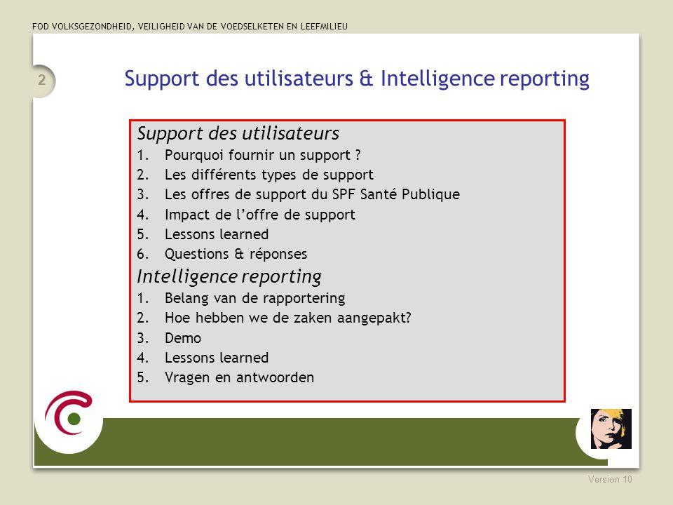 Support des utilisateurs & Intelligence reporting