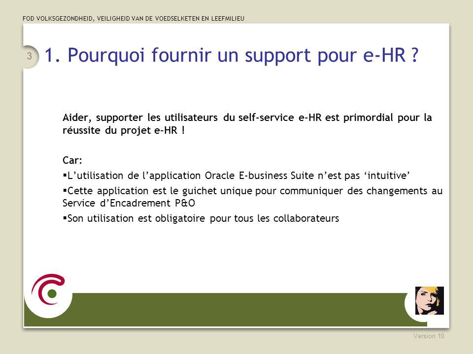 1. Pourquoi fournir un support pour e-HR