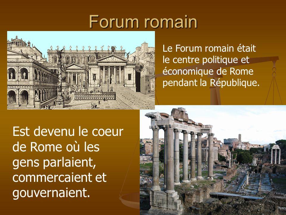 Forum romain Le Forum romain était le centre politique et économique de Rome pendant la République.