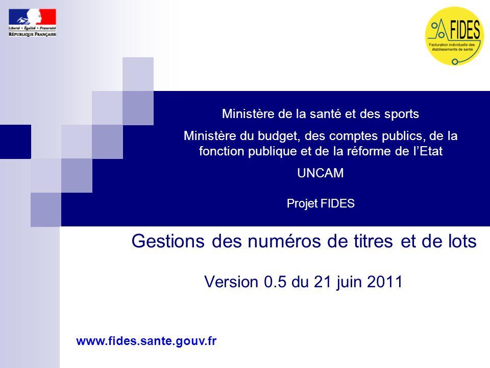 Gestions des numéros de titres et de lots Version 0.5 du 21 juin 2011