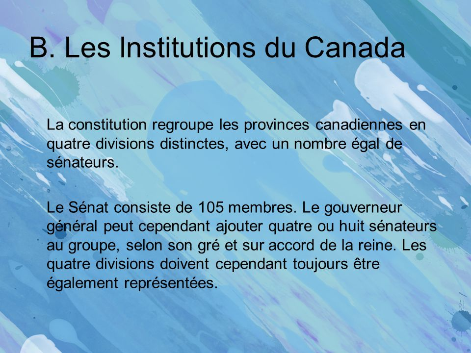 B. Les Institutions du Canada