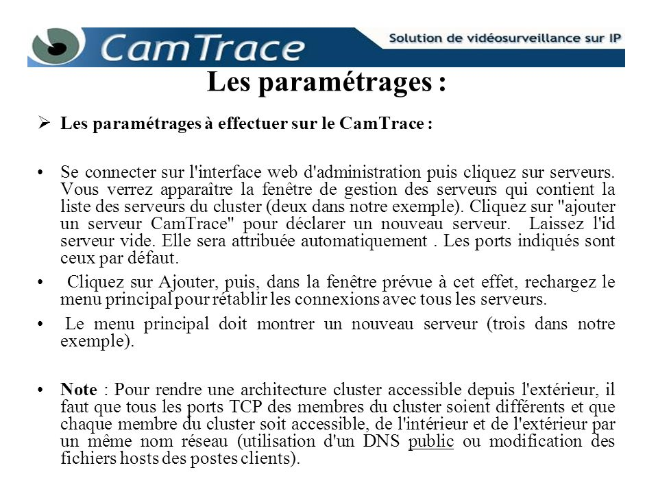 Les paramétrages : Les paramétrages à effectuer sur le CamTrace :