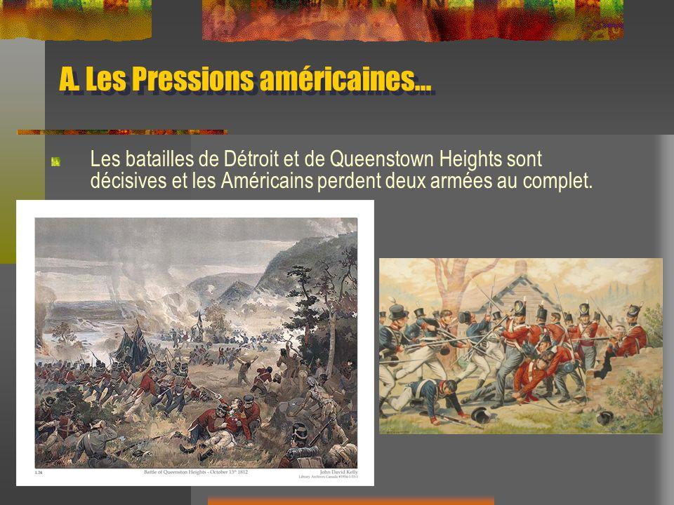 A. Les Pressions américaines…