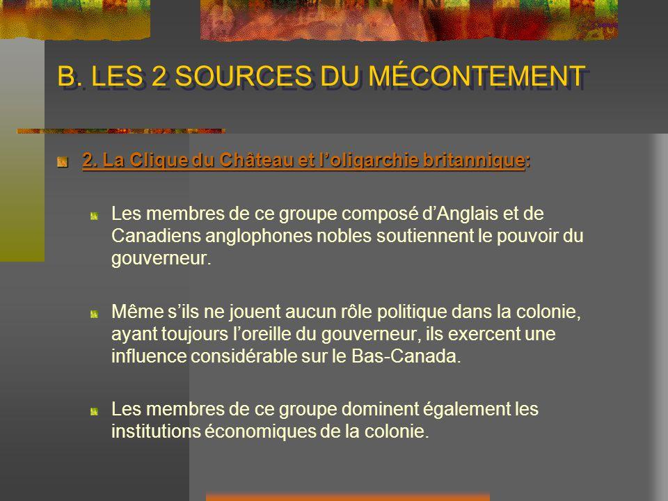 B. LES 2 SOURCES DU MÉCONTEMENT