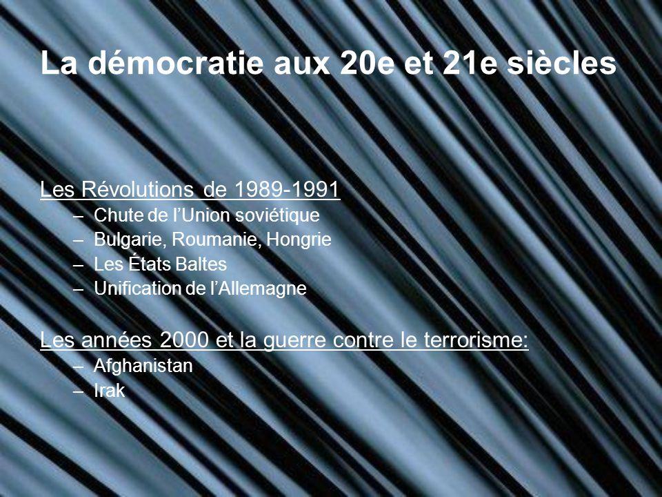 La démocratie aux 20e et 21e siècles