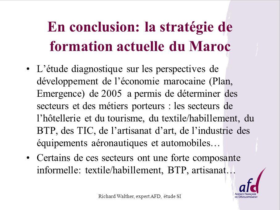 En conclusion: la stratégie de formation actuelle du Maroc