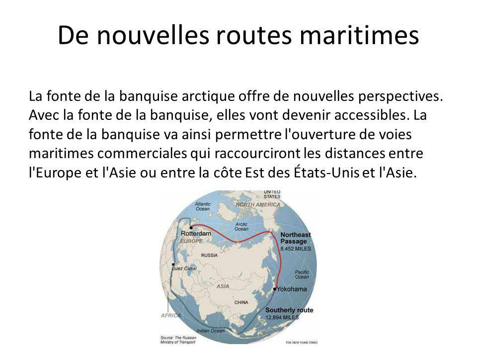De nouvelles routes maritimes