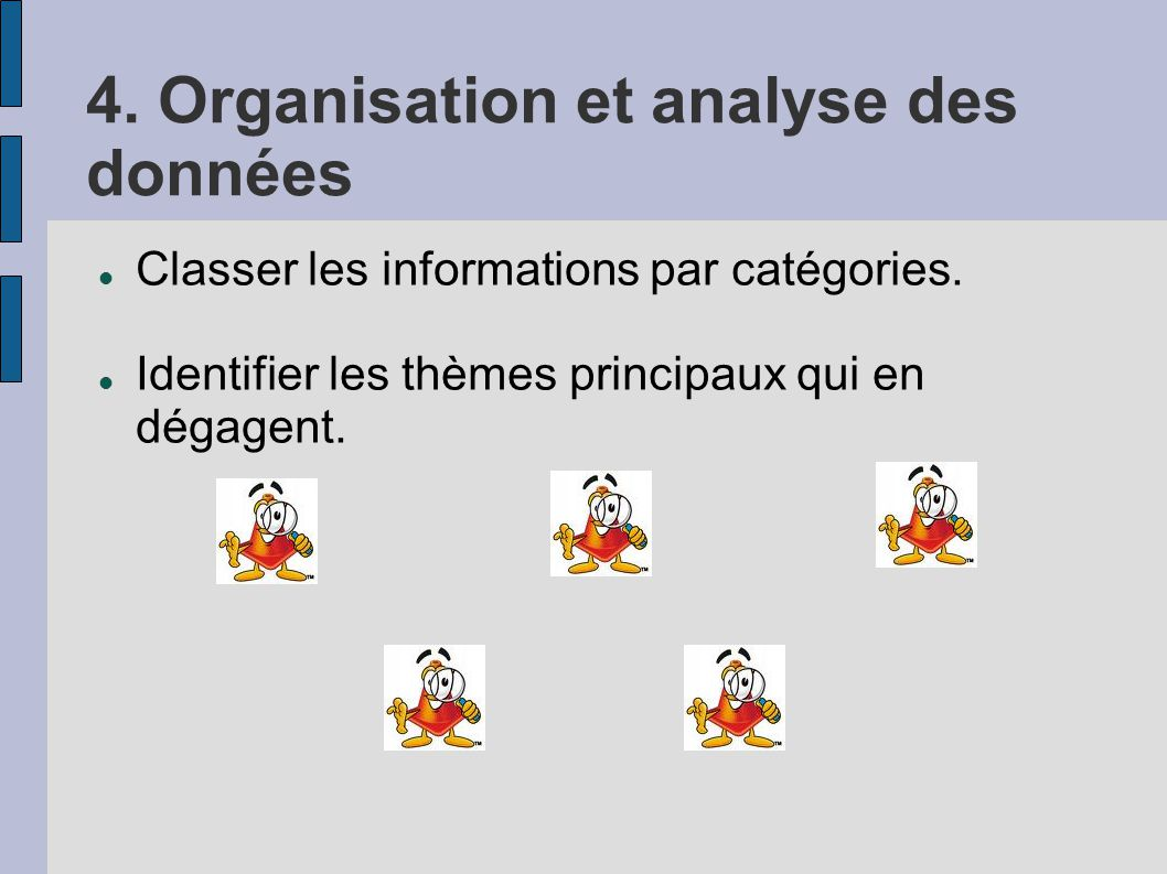 4. Organisation et analyse des données