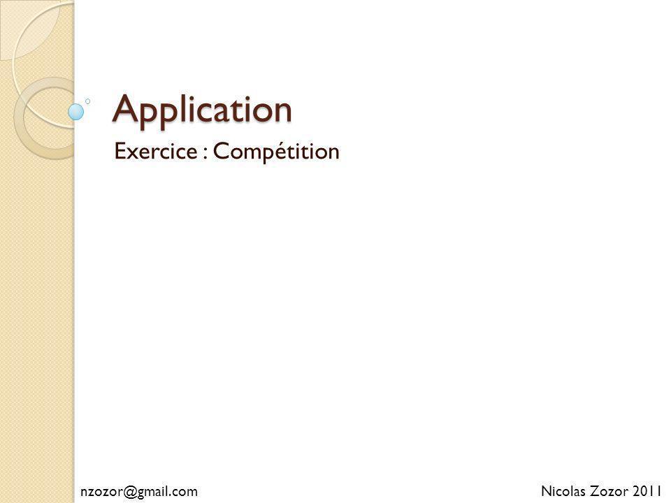 Exercice : Compétition