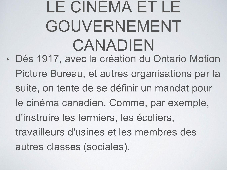 LE CINÉMA ET LE GOUVERNEMENT CANADIEN