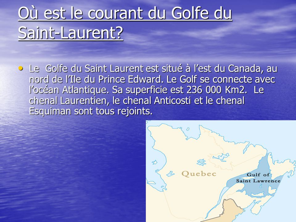 Où est le courant du Golfe du Saint-Laurent