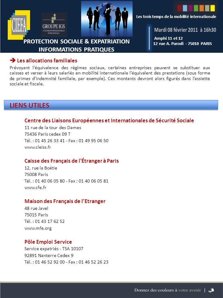 PROTECTION SOCIALE & EXPATRIATION INFORMATIONS PRATIQUES